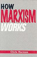 How Marxism Works