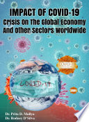 Impact Of Covid     19 Crisis On The Global Economy And Other Sectors Worldwide Book