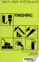 Finishing, Construction Industry Series, Student Manual, Preparation Level