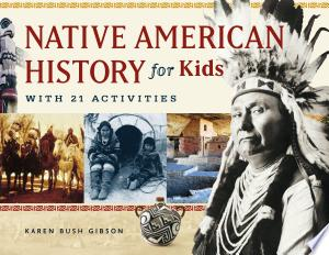 Download Native American History for Kids Free Books - Dlebooks.net