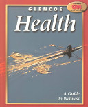 Glencoe Health  A Guide to Wellness Student Edition Book