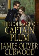 The Courage of Captain Plum [Pdf/ePub] eBook