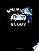Grandpa's Fishing Buddy: Accounts Journal