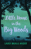 The Little House in the Big Woods Pdf/ePub eBook