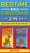 BEDTIME BIBLE STORIES FOR KIDS   2 in 1 Book