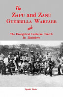 The ZAPU and ZANU Guerrilla Warfare and the Evangelical Lutheran Church in Zimbabwe