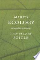 MarxÕs Ecology