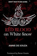 Red Blood on White Snow
