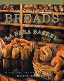 Nancy Silverton s Breads from the La Brea Bakery