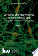 Levodopa pharmacokinetics -from stomach to brain