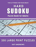 Hard Sudoku Puzzle Book for Adults  200 Large Print Puzzles