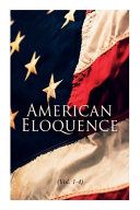 American Eloquence (Vol. 1-4)