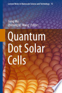 Quantum Dot Solar Cells Book