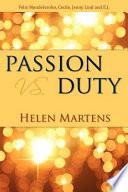 Passion Vs. Duty