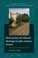 Destruction of Cultural Heritage in 19th-century France