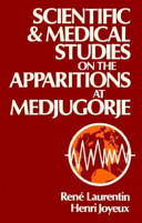 Scientific and Medical Studies on the Apparitions at Medjugorje