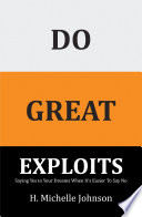 Do Great Exploits Book
