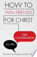 How to Win Friends for Christ