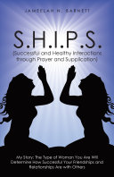 S H I P S   Successful and Healthy Interactions through Prayer and Supplication