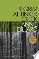 Pilgrim at Tinker Creek by Annie Dillard PDF