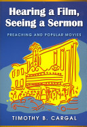 Hearing a Film  Seeing a Sermon  Preaching and Popular Movies