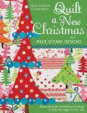 Quilt a New Christmas with Piece O'Cake Designs
