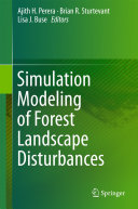 Simulation Modeling of Forest Landscape Disturbances
