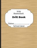 Kids Basketball Drill Book Dates
