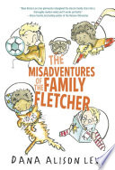 The Misadventures of the Family Fletcher Dana Alison Levy Cover