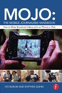 MOJO  The Mobile Journalism Handbook