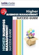 Higher Business Management Success Guide