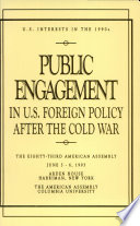 Public Engagement In U.S. Foreign Policy After The Cold War