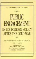Public Engagement In U S  Foreign Policy After The Cold War