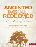Anointed  Transformed  Redeemed Book