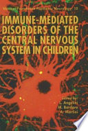 Immune mediated Disorders of the Central Nervous System in Children