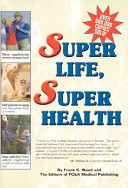 Read Online Super Life, Super Health For Free