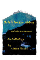 Battle for the Abbey: And Other War Memoirs