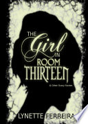The Girl In Room Thirteen   Other Scary Stories