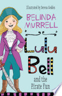Lulu Bell and the Pirate Fun