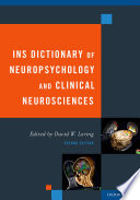 INS Dictionary of Neuropsychology and Clinical Neurosciences Book