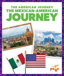 The Mexican American Journey