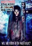 Nightmare Stalkers   Dream Walkers  volume II
