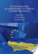 ENCYCLOPAEDIA  OF EXPORTING TO THE EU UNDER THE DCFTA