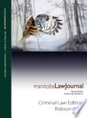 Manitoba Law Journal  Criminal Law Edition  Robson Crim  2019 Volume 42 3  Book PDF