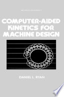 Computer Aided Kinetics for Machine Design