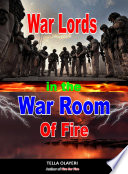 War Lords In The War Room Of Fire