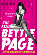 The Real Bettie Page  Never before told Story Of Queen Of Pinups