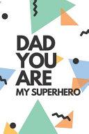 Dad You Are My Superhero Book PDF