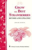 Grow the Best Strawberries
