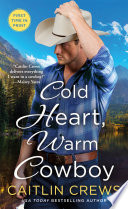 Cold Heart  Warm Cowboy